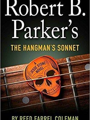 """The Hangman's Sonnet"" by Reed Farrel Coleman (Putnam, $27)"