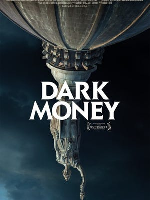 """The poster for the documentary """"Dark Money,"""" which debuted at the Sundance Film Festival."""