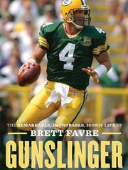 Gunslinger: The Remarkable, Improbable, Iconic Life of Brett Favre. By Jeff Pearlman. Houghton Mifflin Harcourt. 448 pages. $28.