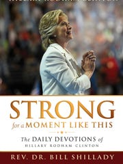 "The cover of the Rev. Bill Shillady's book ""Strong for a Moment Like This"""