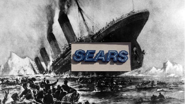 The Sears  ship continues to sink.  The company  announced even more store closings.
