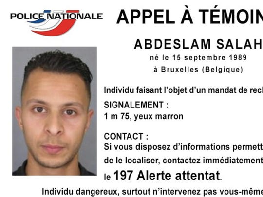 "This undated file photo released Friday, Nov. 13, 2015, by French Police shows 26-year old Salah Abdeslam, who is wanted by police in connection with recent terror attacks in Paris, as police investigations continue. The notice, released on the national police Twitter account, says anyone seeing Salah Abdeslam, should consider him dangerous and call authorities immediately. The notice reads in French: ""Call for witnesses - Police are hunting a suspect : Salah Abdeslam, born on Sept. 15, 1989 Brussels, Belgium. ...Dangerous individual don't intervene yourself""."