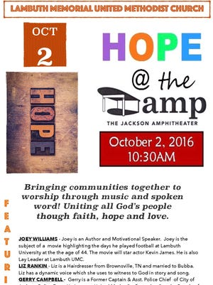 """A flyer for the """"Hope at the Amp"""" event at 10:30 a.m. Sunday organized by Lambuth Memorial United Methodist Church."""