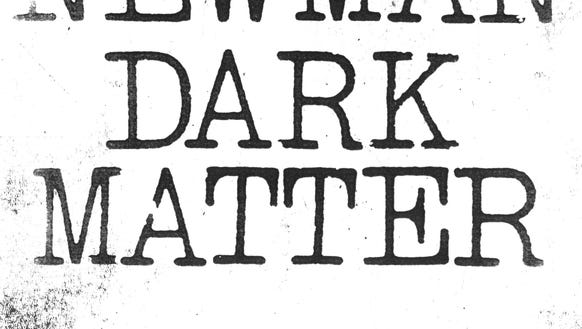 """Dark Matter"" by Randy Newman."