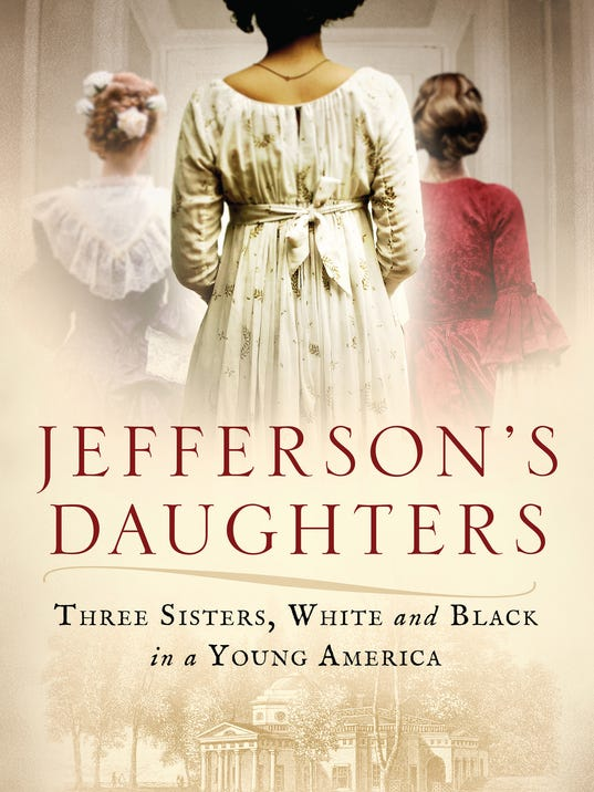 636525640825501208-JEFFERSON-S-DAUGHTERS.JPG