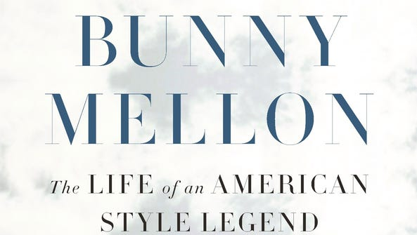 Cover of Bunny Mellon: The Life of an American Style