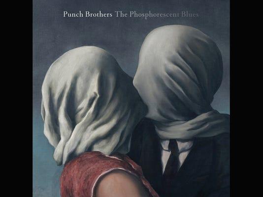 Punch Brothers Phosphorescent Blues.jpg