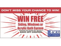 Win free siding, windows or acrylic bath system