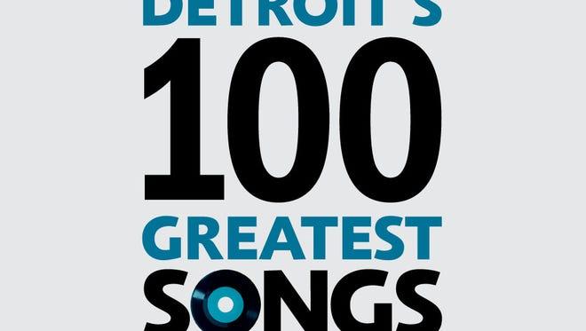 Detroit's 100 greatest songs