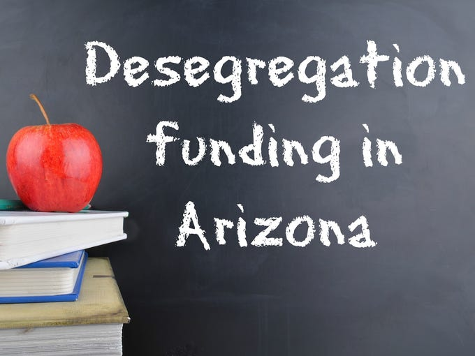 The history of desegregation funding in Arizona has