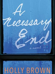 'A Necessary End' by Holly Brown