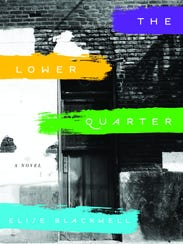 'The Lower Quarter' by Elise Blackwell
