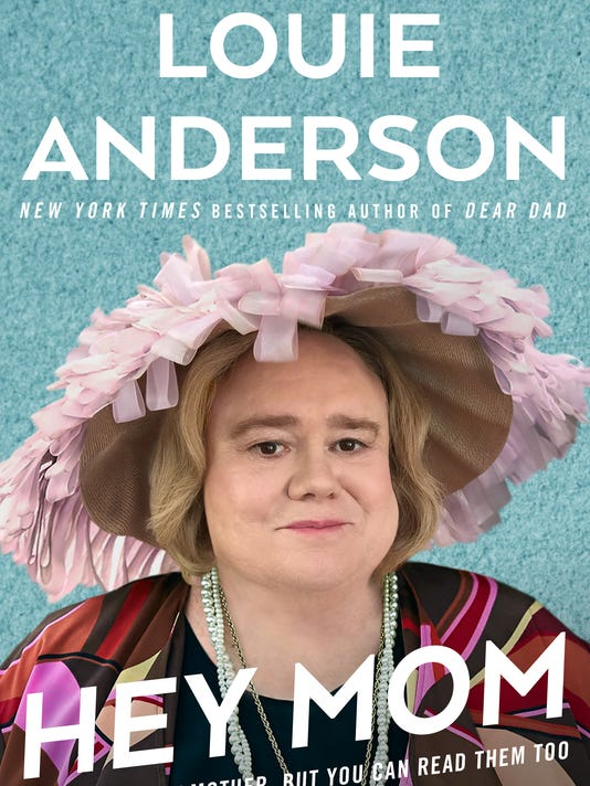 636572524554317023-Louie-Anderson---Hey-Mom-book-cover.jpg