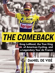 """""""The Comeback"""" details East Tennessee resident Greg LeMond's emotional journey through life and three Tour de France titles. Written by Daniel de Visé, the book was published in June from Grove Atlantic."""