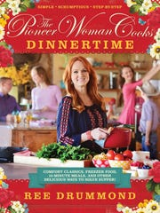 """The Pioneer Woman Cooks: Dinnertime"" by Ree Drummond (William Morrow, $29.99)."