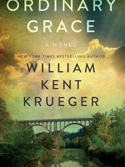 """Ordinary Grace"" by William Kent Krueger"