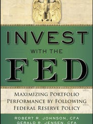 "The book ""Invest with the Fed"" breaks down strategies"
