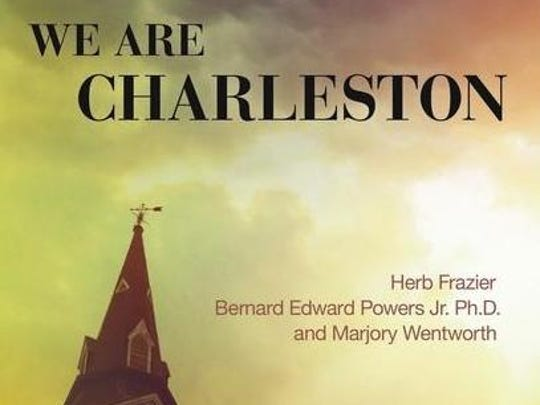 We Are Charleston, a book about Mother Emanuel AME Church in Charleston.