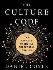 "Daniel Coyle's latest book ""The Culture Code."""