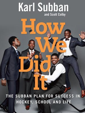 "Karl Subban's book ""How We Did It"" will be released in the fall."