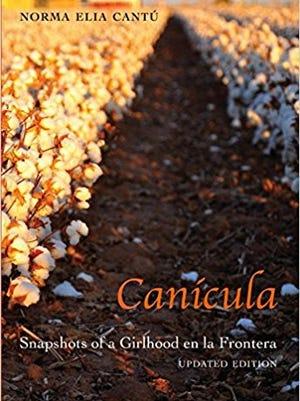 """Canícula : Snapshots of a Childhood en la Frontera, Updated Edition"""