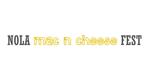 The inaugural NOLA Mac 'n' Cheese Fest will take place