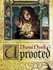 'Uprooted' by Naomi Novik