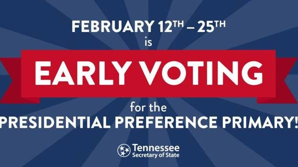 Early voting for the Presidential Preference Primary will be from Feb. 12-25. The March 3 Election Day will also include a vote for a sales tax increase referendum for Spring Hill's Maury County side.