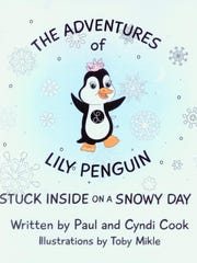 """""""The Adventures of Lily Penguin: Stuck Inside on a Snowy Day"""" by Paul and Cyndi Cook"""