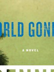 World Gone By, by Dennis Lehane