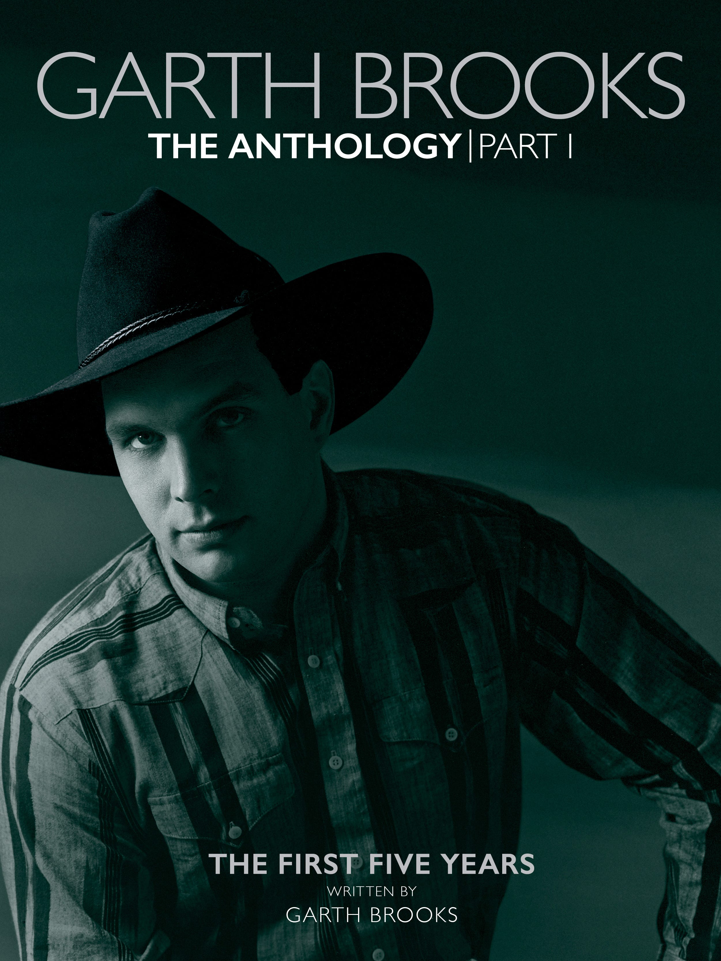 Garth Brooks The Anthology The First Five Years