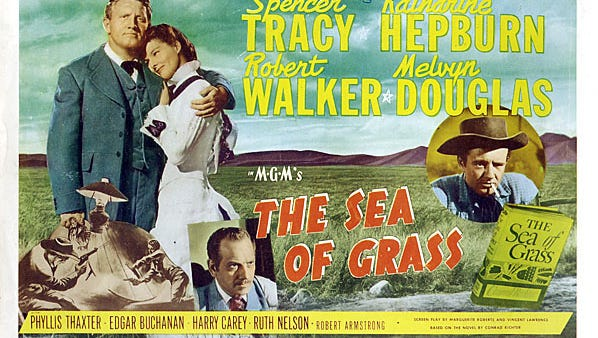 """""""Sea of Grass"""" (1947), starring Katherine Hepburn, Spencer Tracy, is directed by Elia Kazan from a novel by Conrad Richter. Filming locations include Magdalena and Gallup, New Mexico."""