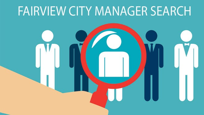 The City of Fairview is searching for a new city manager.