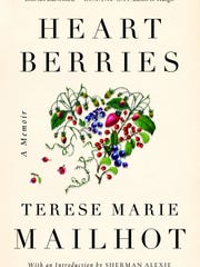 """Heart Berries,"" by Terese Marie Mailhot"