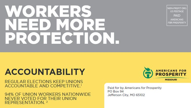 An example of a mailer paid for by Americans for Prosperity, intended to encourage support for a bill that would require regular recertification elections for unions.