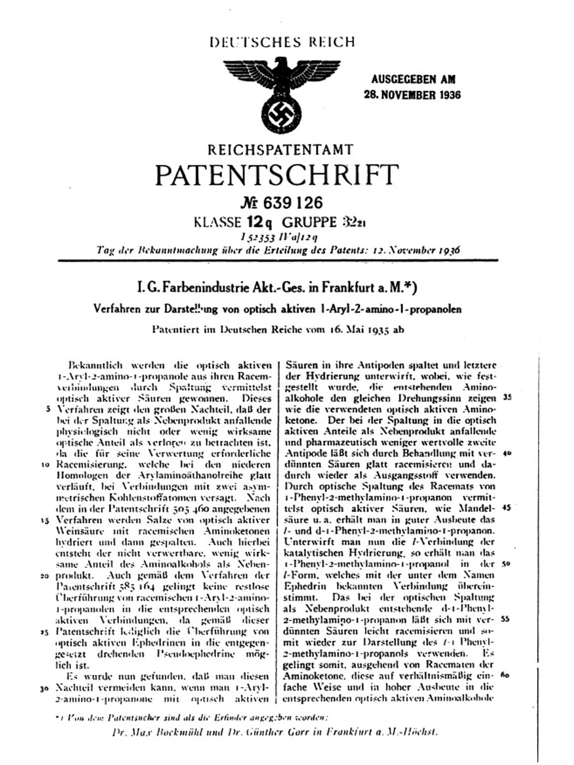 "A German patent from 1936 discussing techniques for synthesizing pseudoephedrine and ephedrine using methcathinone. Retired DEA chemist Terry Dal Cason found it while investigating the origins of the ""Nazi dope"" moniker in the 1990s."