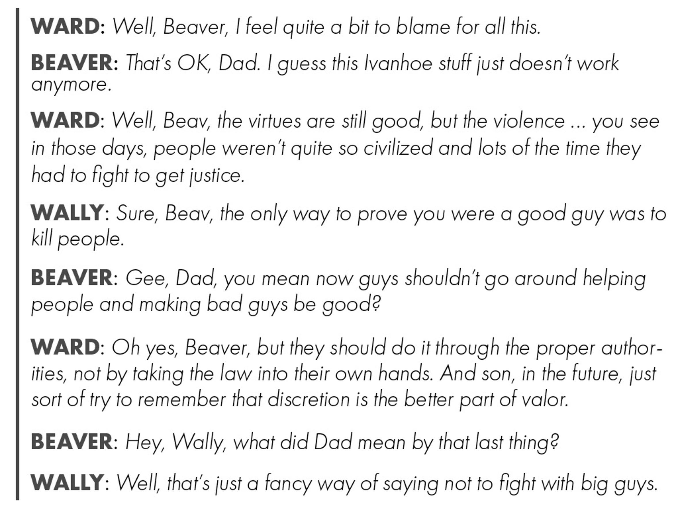 Dialogue from the iconic show, 'Leave It to Beaver,'