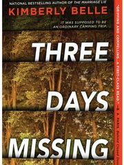 "Kimberly Belle's ""Three Days Missing"" is a thriller"