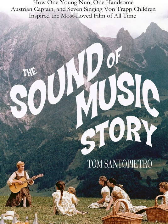 635604813496396604-Sound-of-Music-Story