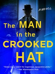 """""""The Man in the Crooked Hat"""" by Harry Dolan"""