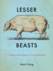 "Read more about the history of the hog in Western North Carolina, and the rest of the United States, in ""Lesser Beasts,"" by Asheville author Mark Essig."