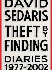 'Theft By Finding: Diaries 1977-2002' by David Sedaris.