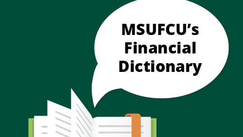 Part of achieving financial success involves understanding financial jargon.