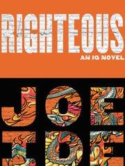 'Righteous' by Joe Ide