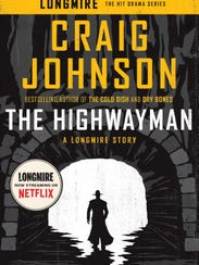 """The Highwayman"" by Craig Johnson."