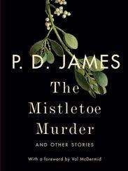 'The Mistletoe Murder' by P.D. James