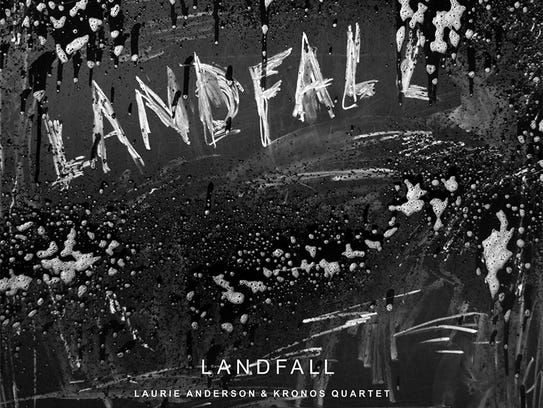 """Landfall"" by Laurie Anderson and the Kronos Quartet"