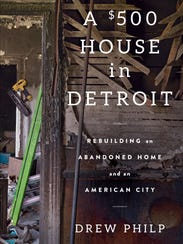 """""""A $500 House in Detroit,"""" by Drew Philp."""