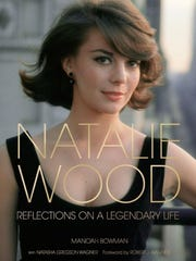 Cover of Manoah Bowman's book Natalie Wood Reflections on a Legendary Life released in 2016.