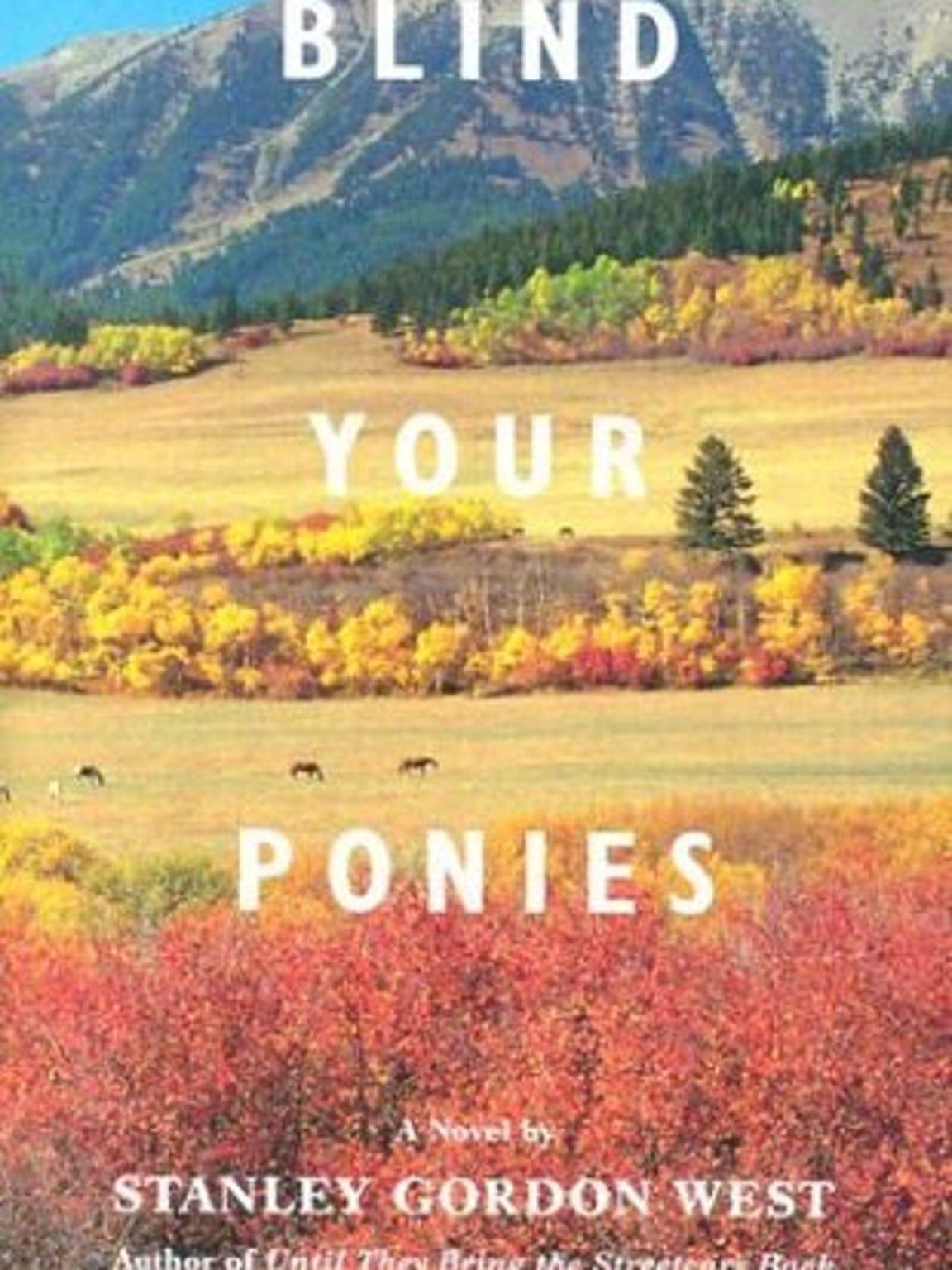 """Blind Your Ponies"""